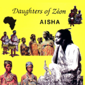 Aisha - Daughters of Zion (Twinkle Music) CD